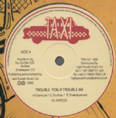 Ini Kamoze - Trouble You A Trouble Me / Sly & Robbie - Dub (Taxi) UK 12""